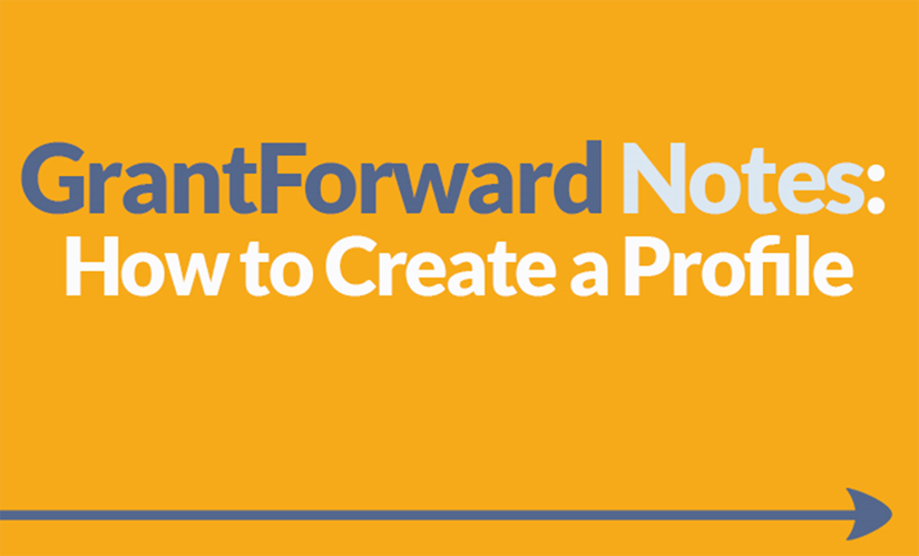Download Slide about How to Create a Profile on GrantForward